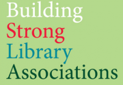 BSLA (Building Strong Library Associations)
