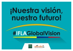 #iflaGLOBALVISION - COLOMBIA 2018
