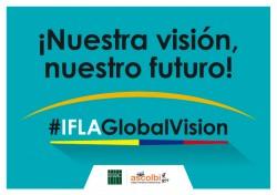 #iflaGLOBALVISION WORKSHOP - BOGOTÁ-COLOMBIA 2018