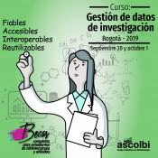 Becas Curso: Gestión de datos de investigación, Bogotá, 2019