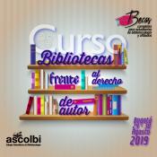 Becas Curso: bibliotecas frente al derecho de autor, Bogotá, 2019-1