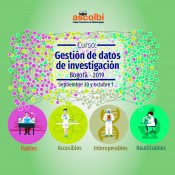 Curso: Gestión de datos de investigación, Bogotá, 2019